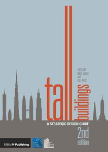 Tall Buildings: A Strategic Design Guide (2nd Edition)