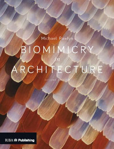 Biomimicry in Architecture (2nd Edition)