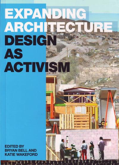 Expanding Architecture Design as Activism
