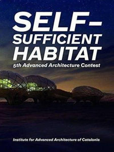 Self-Sufficient Habitat: 5th Advanced Architecture Contest