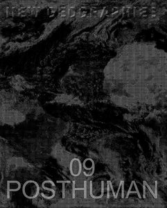 New Geographies 09: Posthuman
