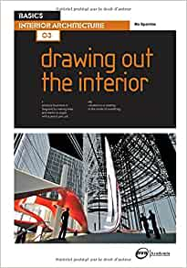 Basics Interior Architecture 03: Drawing Out the Interior