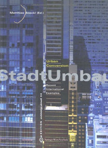 Urban Conversion/Stadtumbau