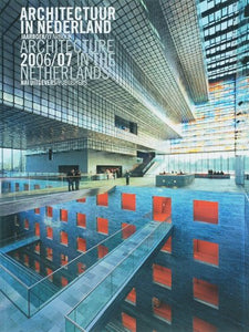 Architecture in the Netherlands 2006-2007: Yearbook