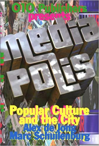 Mediapolis: popular Culture and the City