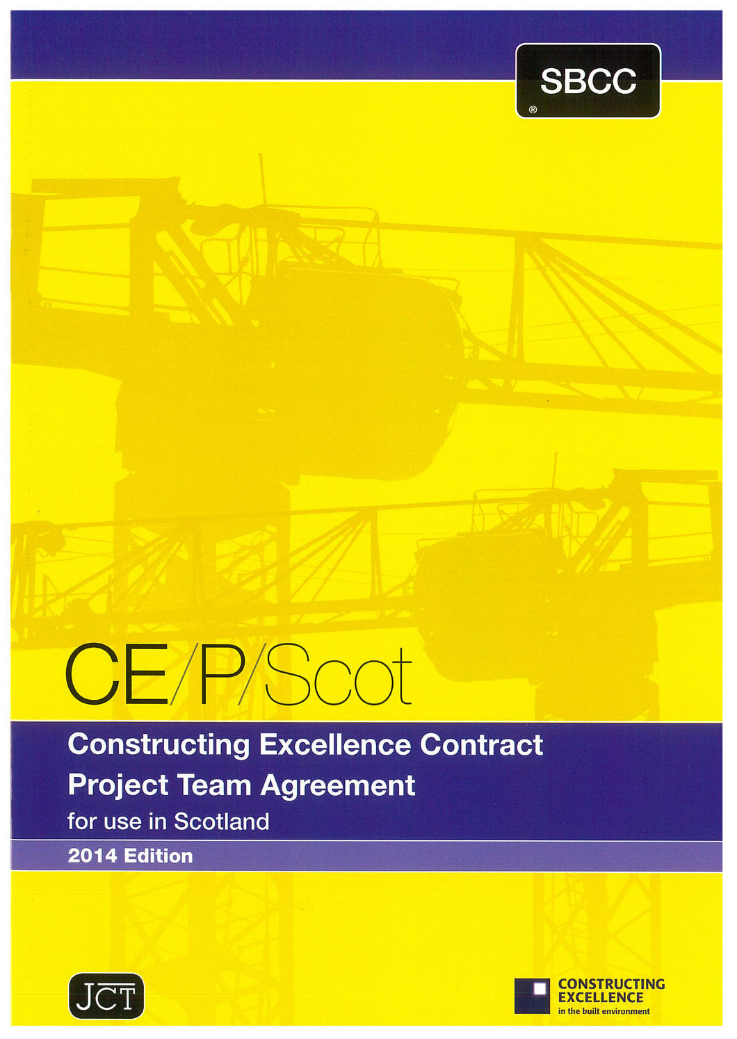 Construction Excellence Contract Project Team Agreement for use in Scotland 2014