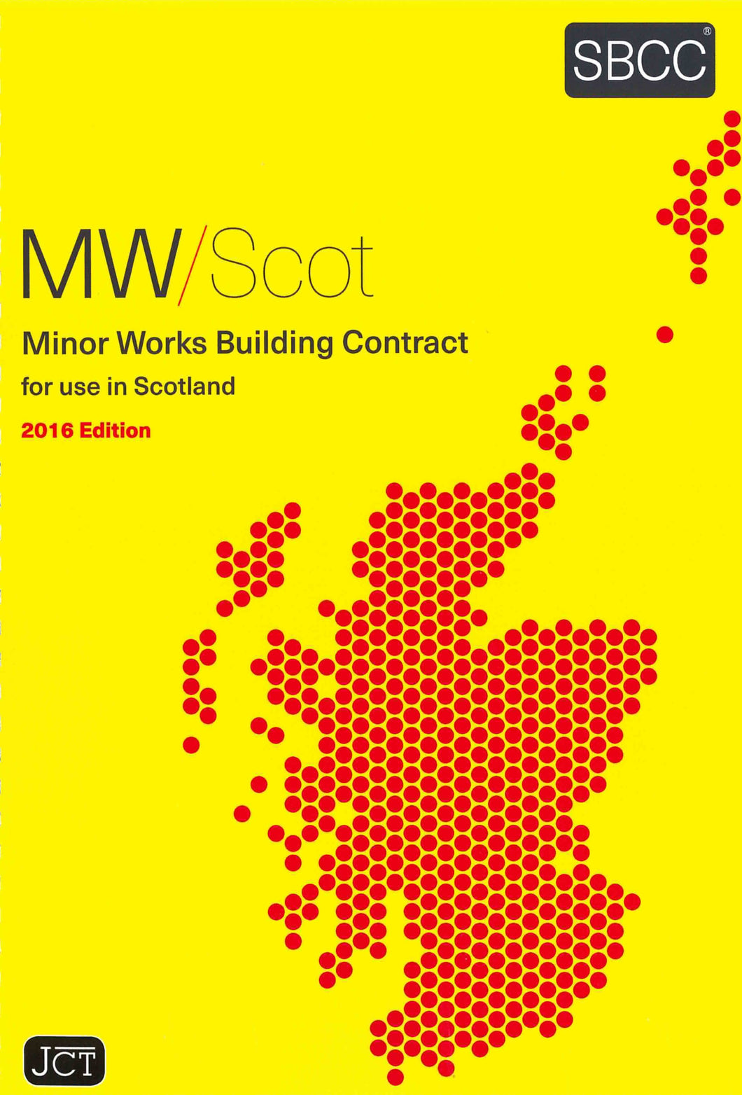 Minor Works Building Contract For Use In Scotland 2016