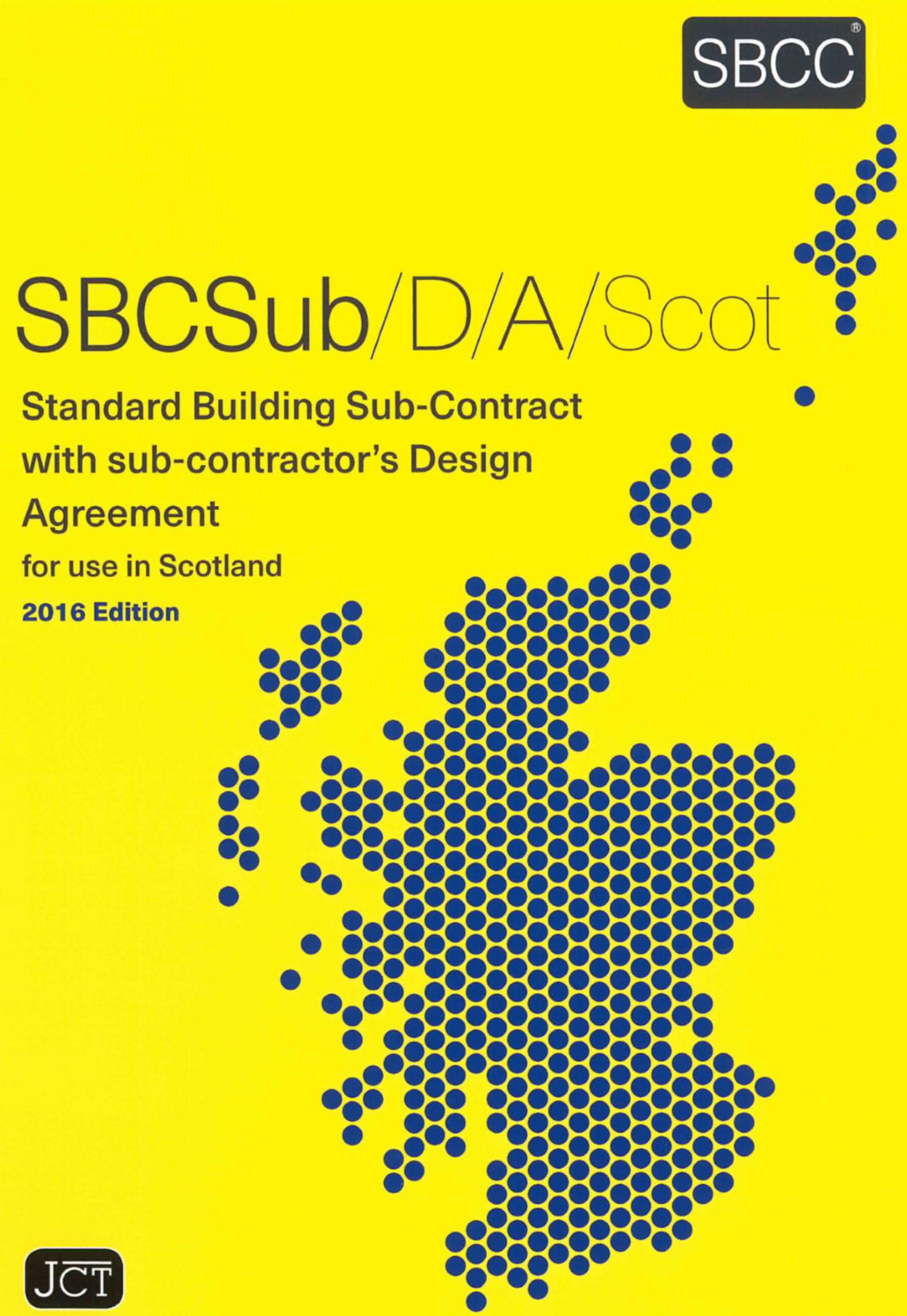 Standard Building Sub-Contract with Sub-Contractor's Design Agreement Scotland 2016