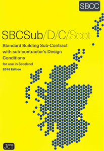 Standard Building Sub-Contract with Sub-Contractor's Design Conditions Scotland 2016