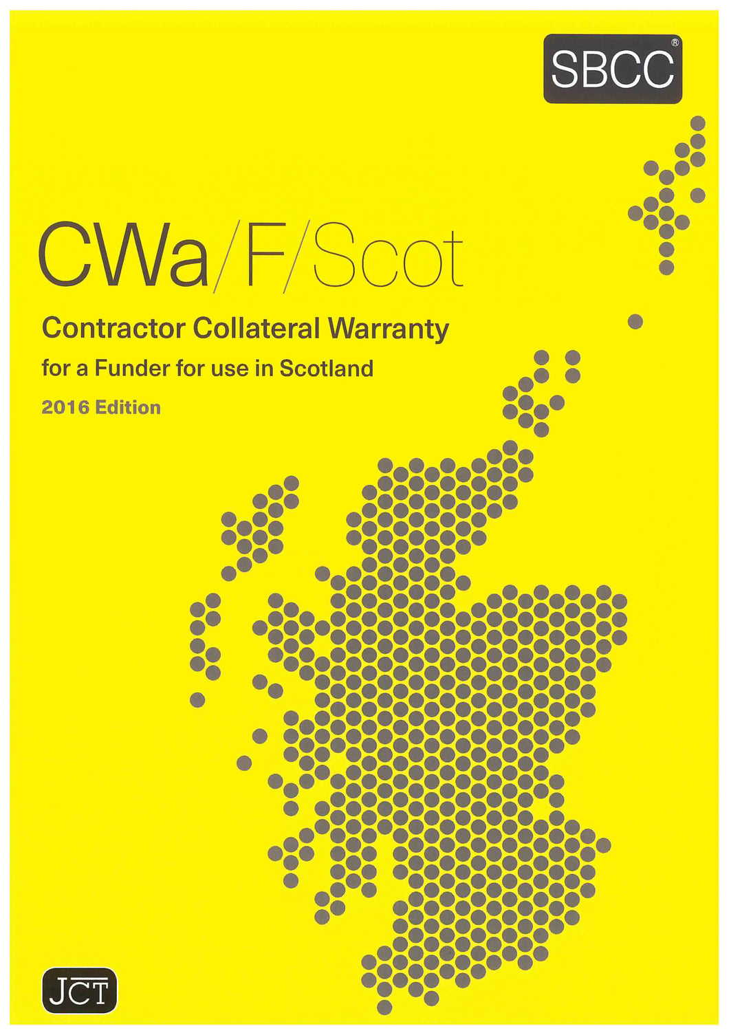 Contractor Collateral Warranty for a Funder for use in Scotland 2016