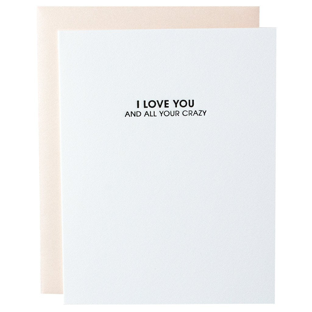 Love All Your Crazy Letterpress Card