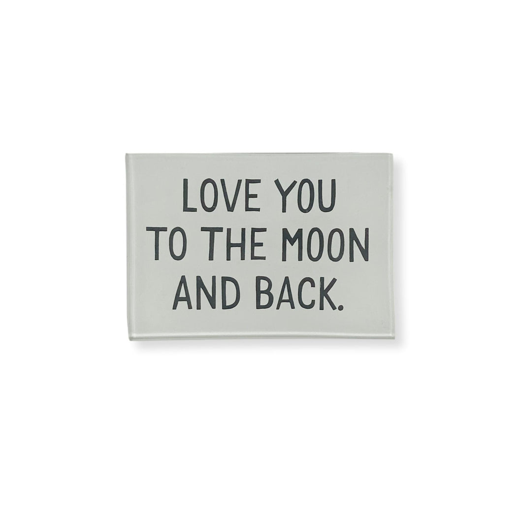Love You To The Moon And Back Trinket Tray