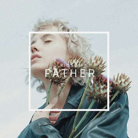 KIDSØ - Father (Single) - Digital Download