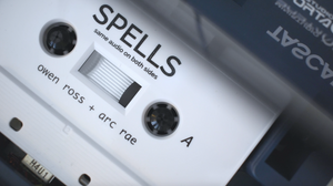 Owen Ross & arc rae - Spells EP (Tape)