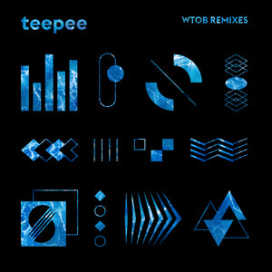 teepee - WTOB Remixes EP (Digital Download)