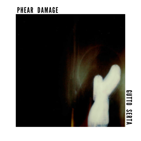Gutto Serta - Phear Damage (EP) - Digital Download