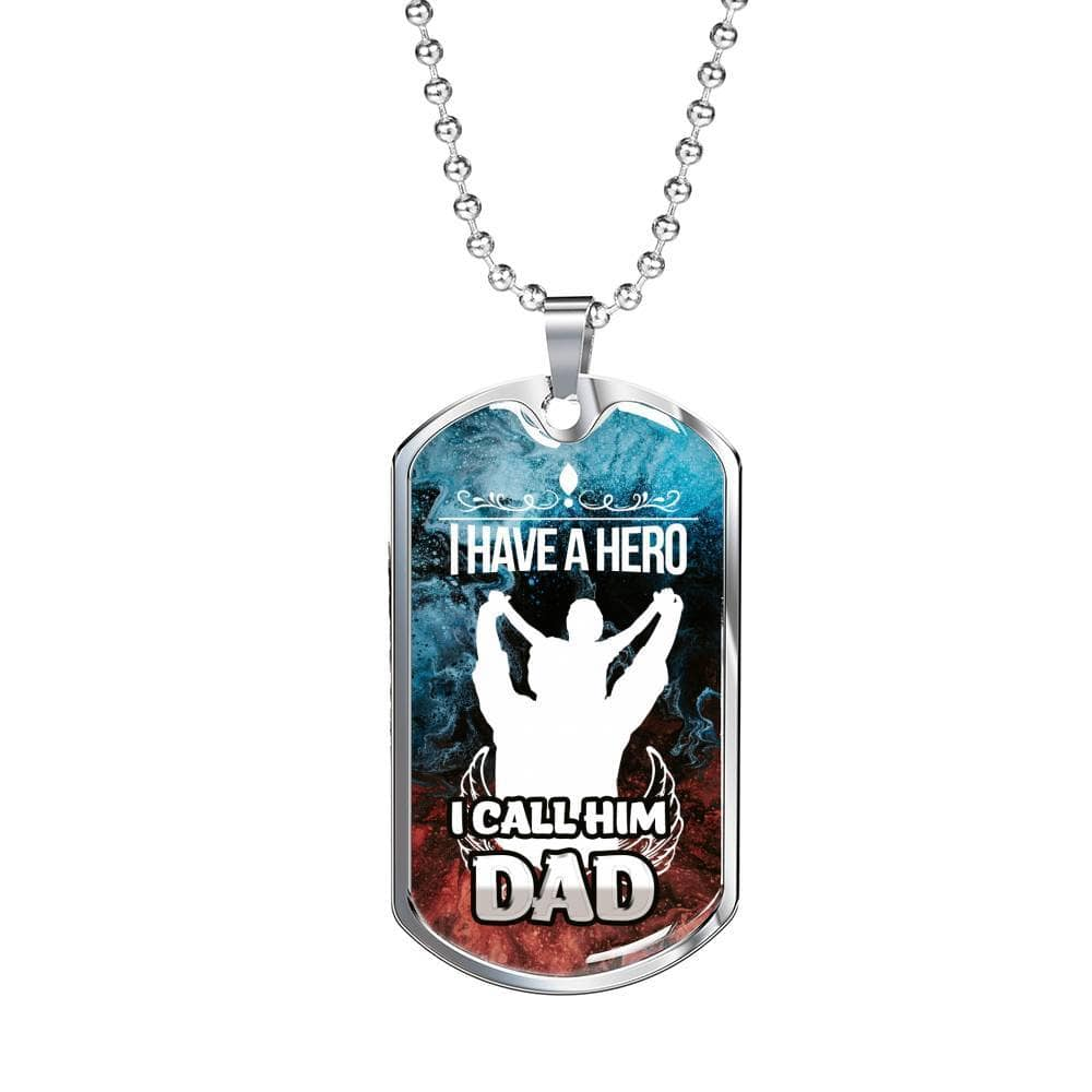 Jewelry I Have A Hero I Call Him Dad- Luxury Dog Tag Customfam USAJewelry