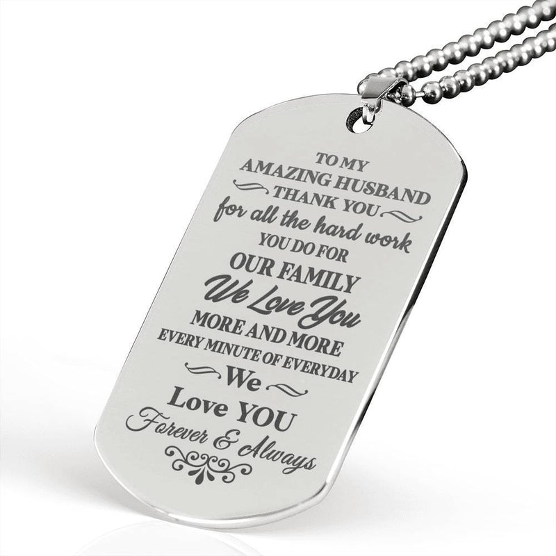 Jewelry To My Husband - To My Amazing Husband Thank You For The Hard Work - Luxury Military Dog Tag Necklace Customfam USAJewelry