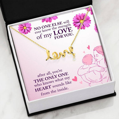 "Jewelry To My Mom - ""The Only One Who Knows My Heart..."" - Scripted Love Necklace Customfam USAJewelry"