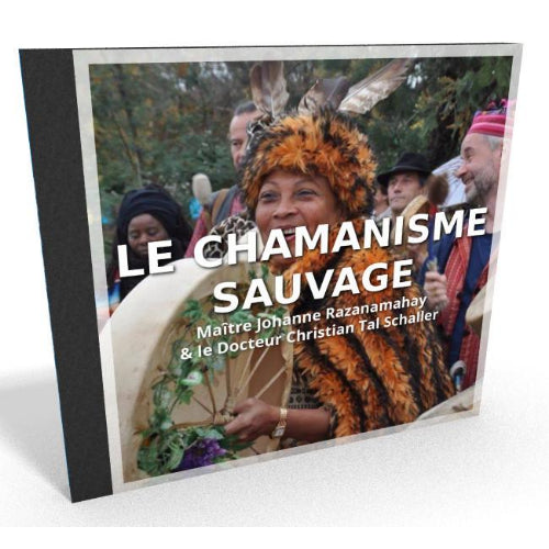 Le chamanisme sauvage (CD)