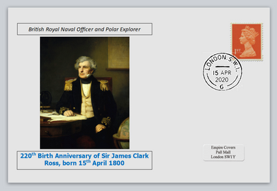 GB 2020 220th birth anniversary james clark ross antarctic explorer militaria privately produced white glossy postal card 150 x 100mm with 15 apr 2020 cds cancel