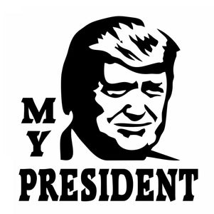 TRUMP MY PRESIDENT Vinyl Text Donald Face Window Decal