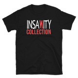 Insanity Collection Logo - Short-Sleeve Unisex T-Shirt