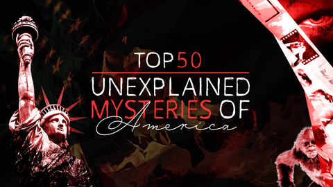 The Top 50 Unexplained Mysteries of America Documentary