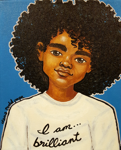 """I am... Brilliant"" Print on Paper - Fearlessly Hue by Dana Todd Pope"