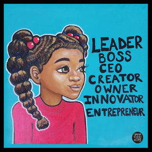"""Leader, Boss, CEO"" - Girl Print on Paper"