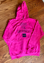 Load image into Gallery viewer, BCLSFW193: #StriveForGreatness Hoodie - Neon Pink