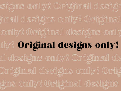 Original Designs Only! A Note To Intellectual Property Thieves
