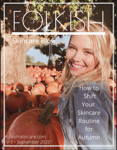 How to Shift Your Skincare Routine for Autumn