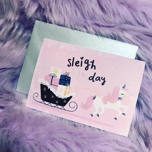 'Sleigh the Day' Card