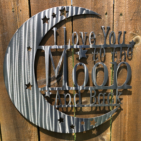 Love You to The Moon Signs Force Designs LLC Force Designs LLC baby shower, birthday, fathers day, groomsman, metal art, nursery, plasma cut