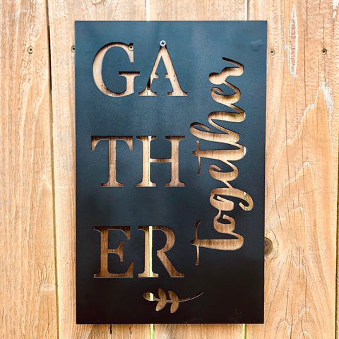 Gather Together Sign