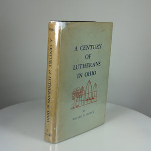 Allbeck, Willard D.  A Century of Lutherans in Ohio. Antioch Press, Yellow Springs, OH, 1966. First Edition (No Additional Printings).