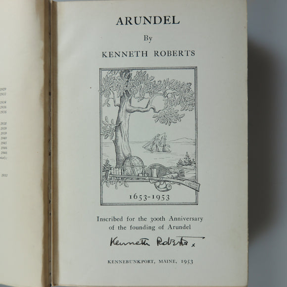 Roberts, Kenneth.  Arundel (300th Anniversary - Signed). (Garden City, NY, 1953.)