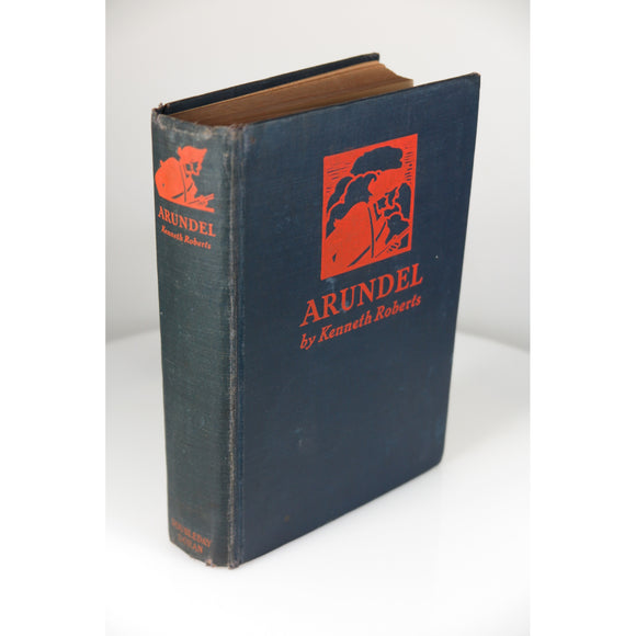 Roberts, Kenneth. Arundel (First Edition in facsimile dust jacket). (Garden City, NY, 1930.)