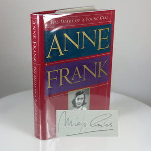 Frank, Anne. The Diary of a Young Girl: The Definitive Edition (Signed by Miep Gies). New York: 1995.