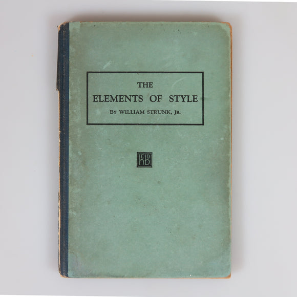 Strunk, Jr., William. The Elements of Style (First Trade Edition, 1920).