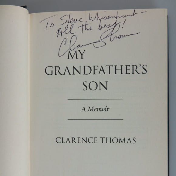 Thomas, Clarence. My Grandfather's Son. New York, 2007. Stated First Edition. Signed by Author.