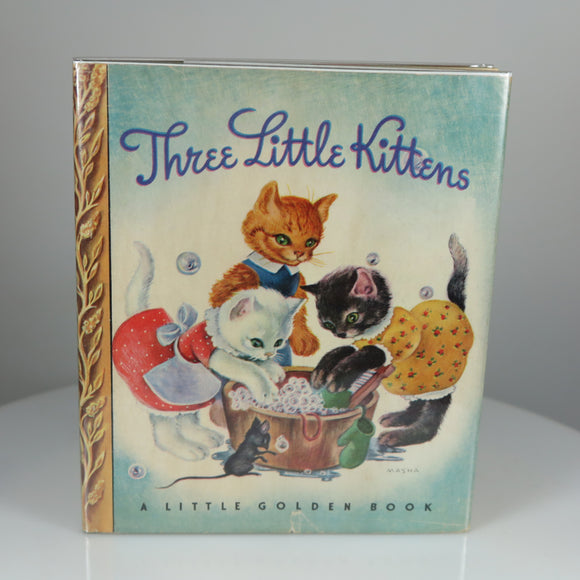 Masha (Illustrator). Three Little Kittens (Little Golden Book #1, 5th Printing in Dust Jacket)