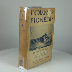 Foreman, Grant. Indians & Pioneers: The Story of the American Southwest before 1830. (Yale University Press, 1930).