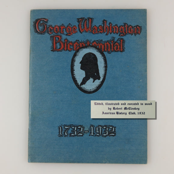 McCloskey's First Book – George Washington Bicentennial, 1732-1932