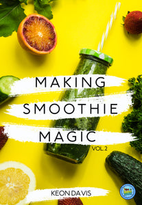 MAKING SMOOTHIE MAGIC 2.0