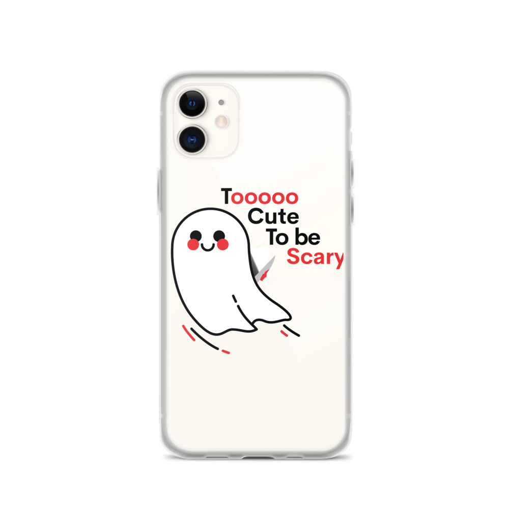 Too Cute to be Scary Ghost iPhone 11 Case & older