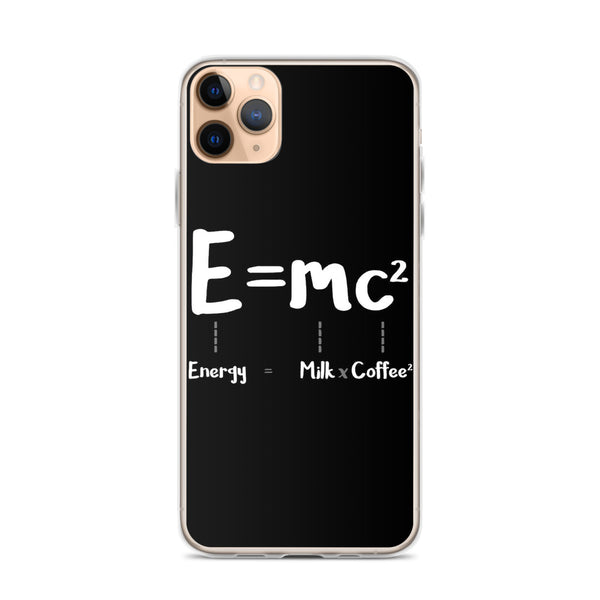 Energy equals milk & coffee squared iPhone 11 Pro M Case