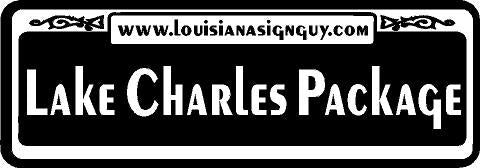 Lake Charles Package - Louisiana Sign Guy | Signs, Cards, Billboards, and Brochures