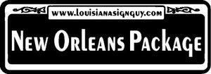 New Orleans Package - Louisiana Sign Guy | Signs, Cards, Billboards, and Brochures